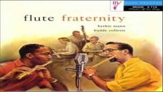 Herbie Mann - Buddy Collette 1957 ~ Give A Little Whistle