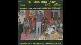 Sam Rivers The Tuba Trio / Part VIII - Group With The Tenor Sax