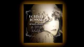 Roberta Donnay - A Little Sugar (Part 1)