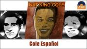 Nat King Cole - Cole Espanol (Full Album / Album complet)