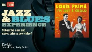 Louis Prima, Keely Smith - The Lip