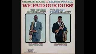 Charlie Rouse   We paid our dues   For Lester