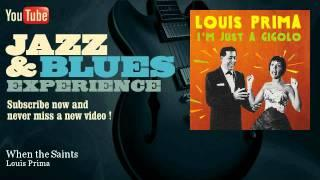 Louis Prima - When the Saints Go Marching In
