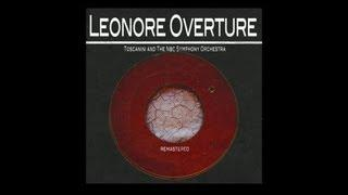 Toscanini and The Nbc Symphony Orchestra - Leonore Overture In C Major Part. 1