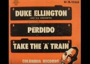 "Duke Ellington and his Orchestra - Take the ""A'' Train"