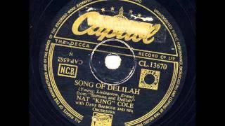 Nat King Cole - Song of Delilah (1950)