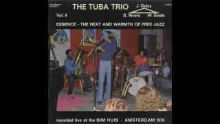 Sam Rivers The Tuba Trio / Part VII - Group with the Piano, with a Tuba and a Drum Solo