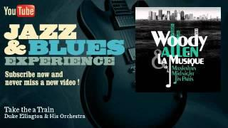 Duke Ellington&His Orchestra - Take the a Train - JazzAndBluesExperience