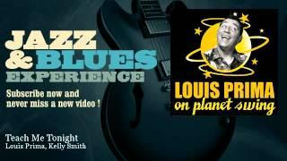 Louis Prima, Kelly Smith - Teach Me Tonight