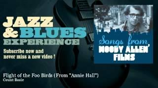 Count Basie - Flight of the Foo Birds - From ''Annie Hall''