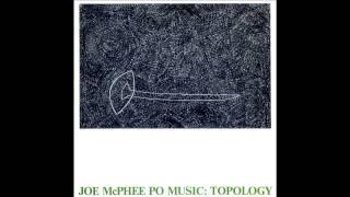 Joe McPhee Po Music ~ Violets for Pia