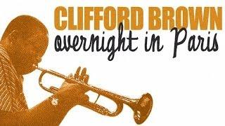Best of Clifford Brown In Paris