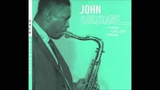 John Coltrane - I Want To Talk About You ( From Album A Man Called Trane )
