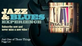 Peggy Lee - Just One of Those Things