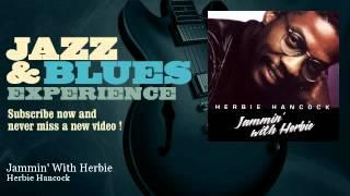 Herbie Hancock - Jammin' With Herbie