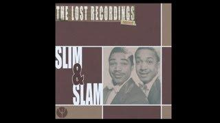 Slim And Slam - 8, 9 and 10