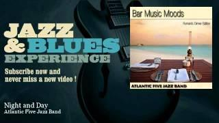 Atlantic Five Jazz Band - Night and Day