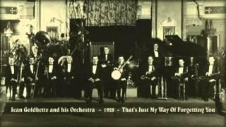 Jean Goldkette And His Orchestra - That's Just My Way Of Forgetting You (1928)