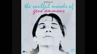 The Soulful Moods of Gene Ammons   01  Two Different Worlds