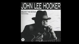 John Lee Hooker - Walkin' The Boogie (Alternate Take)
