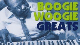 Boogie Woogie Greats - The Best of Boogie Woogie, more than 2 hours of music with the greatest!