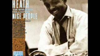 "Jimmy Heath ""Nice People"""