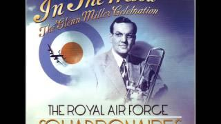 In The Mood - The Glenn Miller Celebration - Don't Sit Under The Apple Tree [2010]