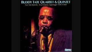 Buddy Tate Quartet&Quintet   Tate A Tete   03 Buddy's Blues