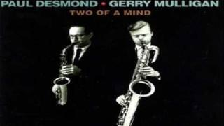 Paul Desmond - Gerry Mulligan Quartet 1962 ~ All The Things You   Are