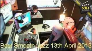 Best Smooth Jazz TV Show (13th April 2013) with Rod Lucas