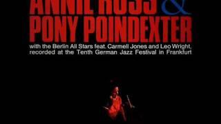 Annie Ross&Pony Poindexter - Jumpin' At The Woodside