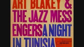 Art Blakey&the Jazz Messengers - A Night in Tunisia
