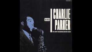 Charlie Parker - Bird The Savoy Recordings (Full Album)