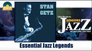 Stan Getz - Essential Jazz Legends (Full Album / Album complet)