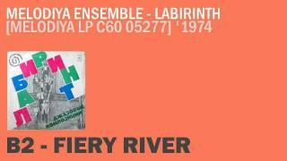 Melodiya Ensemble - Fiery River [1974] [Soviet Jazz-funk]