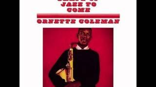 Ornette Coleman - The Shape Of Jazz To Come (Full Album HD) Jazz