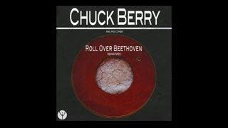 Chuck Berry And His Combo - Roll Over Beethoven (1956)