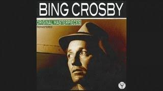 Bing Crosby - You Must Have Been a Beautiful Baby